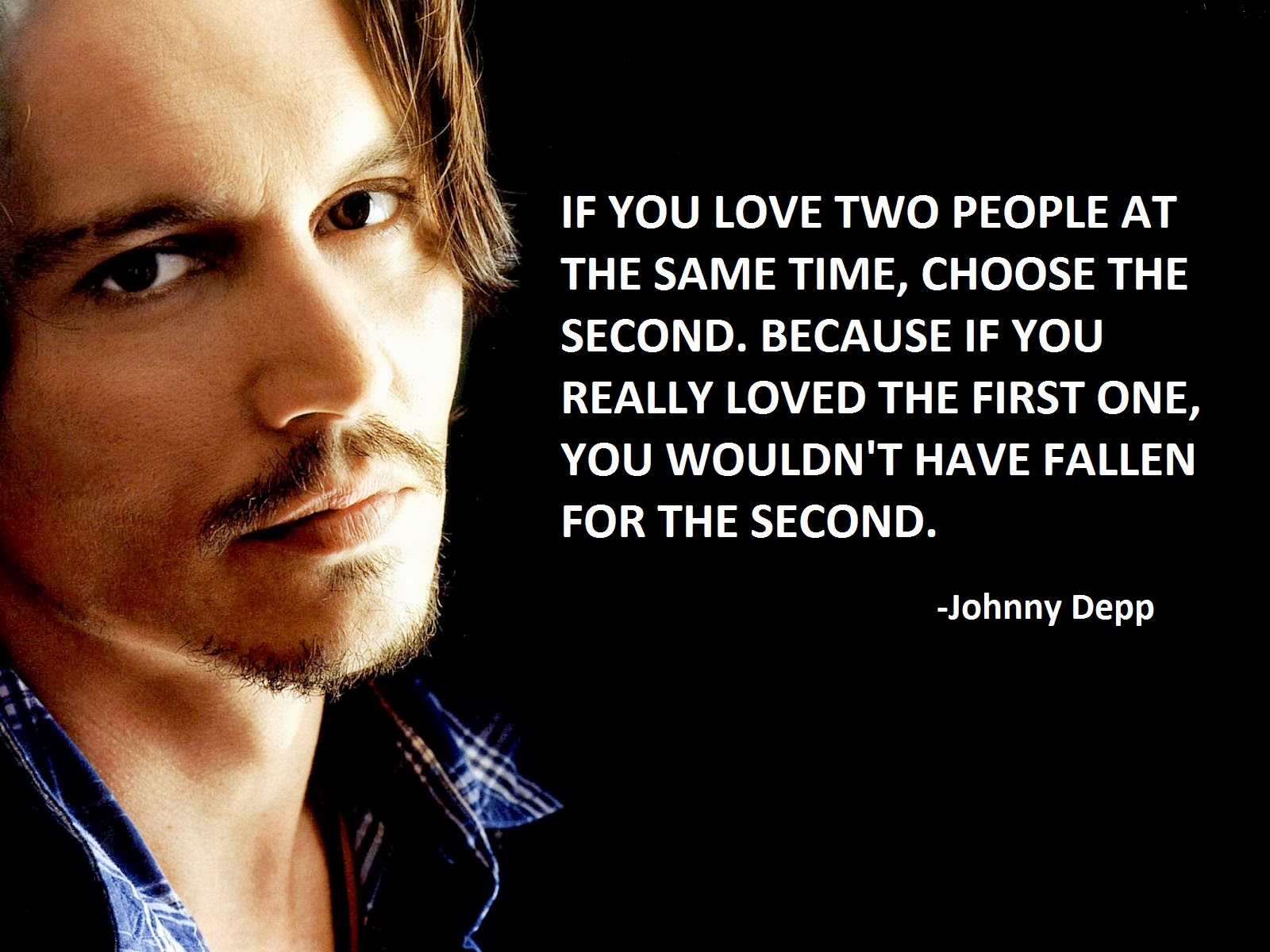 Johnny Depp Love Quotes : http://www.bwallpapers.com/wallpaper/best-love-quotes-4008/
